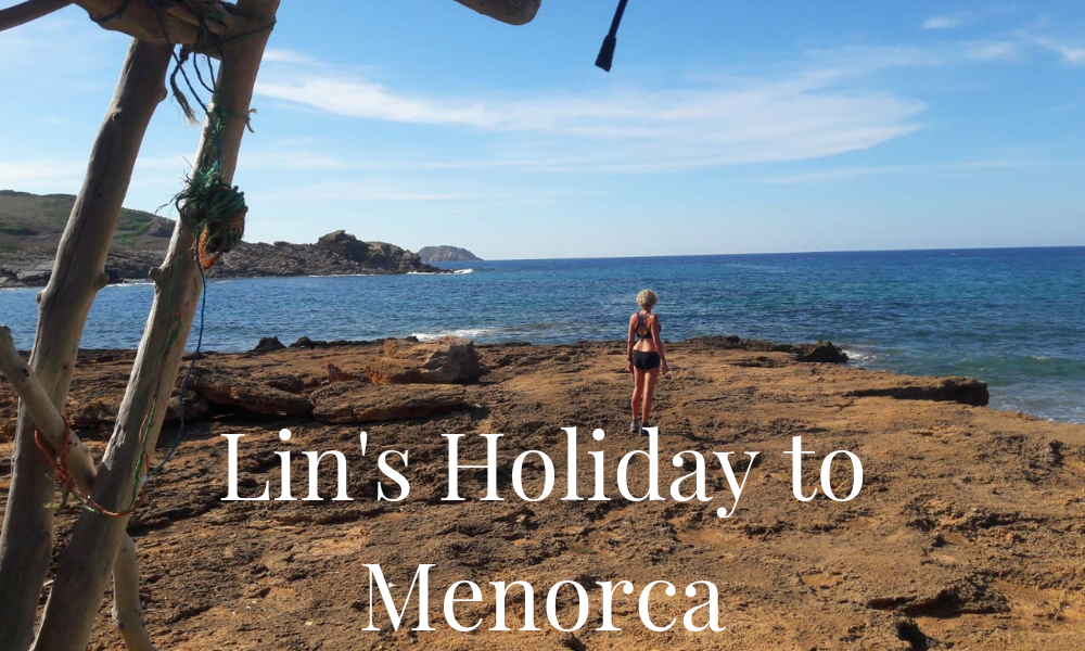 Lin's Holiday to Menorca